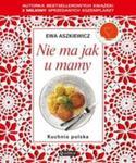 Nie ma jak u mamy. Kuchnia polska w sklepie internetowym Booknet.net.pl