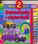 Samochody i ciężarówki. Mam 2 lata w sklepie internetowym Booknet.net.pl
