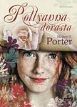 Pollyanna dorasta w sklepie internetowym Booknet.net.pl