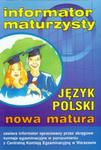 Informator maturzysty Język polski Matura 2006 w sklepie internetowym Booknet.net.pl