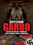 Kryptonim Garbo. Najskuteczniejszy podwójny agent II wojny światowej w sklepie internetowym Booknet.net.pl