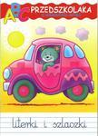 ABC przedszkolaka z kolorowym autem. Literki i szlaczki w sklepie internetowym Booknet.net.pl