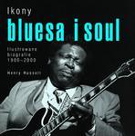 Ikony bluesa i soul. Ilustrowane biografie 1900-2000 w sklepie internetowym Booknet.net.pl