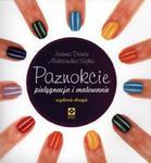 Paznokcie. Pielęgnacja i malowanie. Wydanie 2 w sklepie internetowym Booknet.net.pl