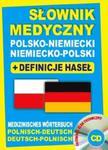 Słownik medyczny polsko-niemiecki niemiecko-polski + definicje haseł + CD (słownik elektroniczny) w sklepie internetowym Booknet.net.pl