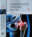 Traumatologia narządu ruchu t.1/2 w sklepie internetowym Booknet.net.pl