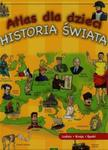 Atlas dla dzieci Historia świata w sklepie internetowym Booknet.net.pl