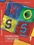 KOSS 1. Podręcznik i ćwiczenia. Wiedza o społeczeństwie w gimnazjum. Poziom podstawowy w sklepie internetowym Booknet.net.pl