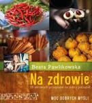Na zdrowie. 15 przepisów na dobry początek. Moc dobrych myśli w sklepie internetowym Booknet.net.pl
