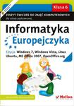 Informatyka Europejczyka. Zeszyt ćwiczeń do zajęć komputerowych dla szkoły podstawowej, kl. 6. Edycja: Windows 7, Windows Vista, Linux Ubuntu, MS Office 2007, OpenOffice.org (Wydanie II) w sklepie internetowym Booknet.net.pl