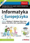 Informatyka Europejczyka. Podręcznik do zajęć komputerowych dla szkoły podstawowej, kl. 6. Edycja: Windows 7, Windows Vista, Linux Ubuntu, MS Office 2007, OpenOffice.org (Wydanie II) w sklepie internetowym Booknet.net.pl
