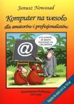 Komputer na wesoło dla amatorów i profesjonalistów w sklepie internetowym Booknet.net.pl