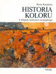 Historia koloru w dziejach malarstwa europejskiego w sklepie internetowym Booknet.net.pl