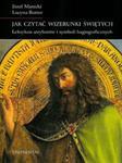 Jak czytać wizerunki świętych w sklepie internetowym Booknet.net.pl