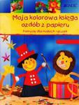 Moja kolorowa księga ozdób z papieru w sklepie internetowym Booknet.net.pl