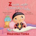 BIEDRONKA FIONKA ZAWSZE WESOŁO Z BIEDRON w sklepie internetowym Booknet.net.pl