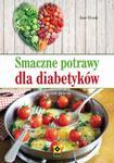 Smaczne potrawy dla diabetyków. Wyd II w sklepie internetowym Booknet.net.pl