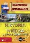 Kompendium gimnazjalisty - Historia Wiedza o społeczeństwie w sklepie internetowym Booknet.net.pl