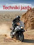 Wyprawy motocyklowe. Techniki jazdy w sklepie internetowym Booknet.net.pl