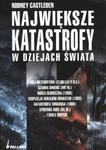 Największe katastrofy w dziejach świata w sklepie internetowym Booknet.net.pl
