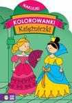 Księżniczki. Kolorowanki z naklejkami w sklepie internetowym Booknet.net.pl