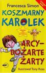 Koszmarny Karolek. Arcydożarte żarty w sklepie internetowym Booknet.net.pl