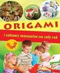 Origami i zabawy manualne na cały rok w sklepie internetowym Booknet.net.pl