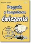 Przygoda z komputerem. Klasa 3. Ćwiczenia plus płyta CD-ROM. w sklepie internetowym Booknet.net.pl