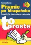 PISANIE PO HISZPAŃSKU - TO PROSTE w sklepie internetowym Booknet.net.pl