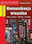 Komunikacja wizualna. Public relations, reklama, branding w sklepie internetowym Booknet.net.pl