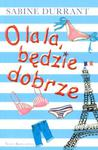 O la la będzie dobrze w sklepie internetowym Booknet.net.pl