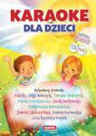 Karaoke dla dzieci. Książka + 2 płyty gratis (CD i DVD) w sklepie internetowym Booknet.net.pl
