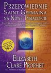 PRZEPOWIEDNIE SAINT GERMAINA NA NOWE TYS IĄCLECIE w sklepie internetowym Booknet.net.pl