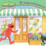 Sezamkowy Zakątek. W supermarkecie w sklepie internetowym Booknet.net.pl