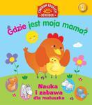 GDZIE JEST MOJA MAMA NAUKA I ZABAWA MALU SZKA PUBLICAT w sklepie internetowym Booknet.net.pl