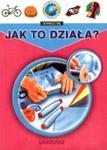 Moja pierwsza encyklopedia 5 - 8 Jak to działa ? w sklepie internetowym Booknet.net.pl