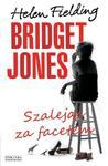 Bridget Jones. Szalejąc za facetem w sklepie internetowym Booknet.net.pl