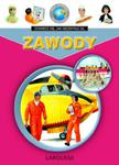 Dowiedz się, jak niezwykłe są ZAWODY - Moja pierwsza encyklopedia w sklepie internetowym Booknet.net.pl