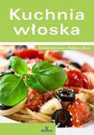 Kuchnia włoska. Podróże kulinarne z Małgosią Puzio w sklepie internetowym Booknet.net.pl