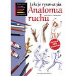 Lekcje rysowania. Anatomia ruchu w sklepie internetowym Booknet.net.pl
