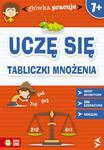 Uczę się tabliczki mnożenia. Główka pracuje w sklepie internetowym Booknet.net.pl
