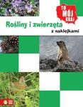 Rośliny i zwierzęta z naklejkami w sklepie internetowym Booknet.net.pl
