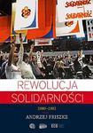 Rewolucja Solidarności 1980-1981 w sklepie internetowym Booknet.net.pl