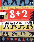 8+2 i domek w lesie w sklepie internetowym Booknet.net.pl