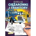Rysuję ciężarówki i traktory w sklepie internetowym Booknet.net.pl