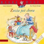 Mądra mysz. Zuzia jest chora w sklepie internetowym Booknet.net.pl