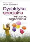 Dydaktyka specjalna. Wybrane zagadnienia w sklepie internetowym Booknet.net.pl