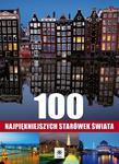 100 najpiękniejszych starówek Europy w sklepie internetowym Booknet.net.pl