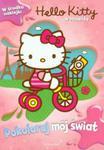 Pokoloruj mój świat Hello Kitty W podróży w sklepie internetowym Booknet.net.pl