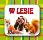 Zwierzęta w lesie Małe harmonijki w sklepie internetowym Booknet.net.pl